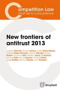 Joaquín Almunia - New frontiers of antitrust 2013.