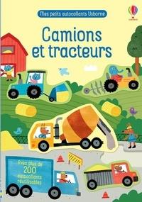 Joaquin Camp et Hannah Watson - Camions et tracteurs - Avec plus de 200 autocollants réutilisables.