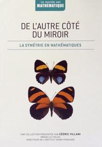 Joaquin Navarro - De l'autre côté du miroir - La symétrie en mathématiques.