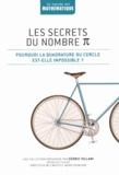 Joaquin Navarro - Les secrets du nombre Pi - Pourquoi la quadrature du cercle est-elle impossible ?.