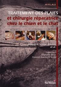 Joaquin Sopena Juncosa - Traitement des plaies et chirurgie réparatrice chez le chien et le chat.