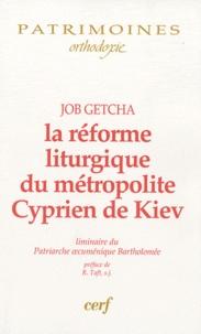 Job Getcha - La réforme liturgique du métropolite Cyprien de Kiev - L'introduction du typikon sabaïte dans l'office divin.