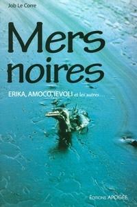 Mers noires. - Erika, Amoco, Ievoli et les autres....pdf