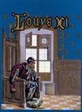 Job et Georges Montorgueil - Louis XI.
