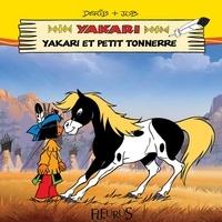 Job et  Derib - Yakari et Petit Tonnerre - Mes premières lectures avec Yakari.