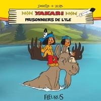 Job et  Derib - Yakari, prisonnier de l'île - Mes premières lectures avec Yakari.