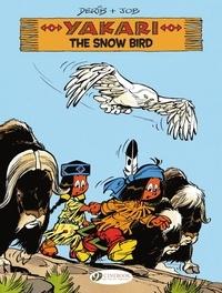 Job et  Derib - Yakari - The Snow Bird.