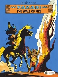 Job et  Derib - Yakari - Volume 18 - The Wall of Fire.