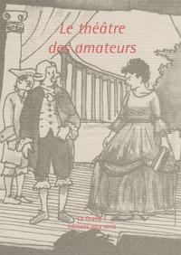 Joca seria - Le théâtre des amateurs.