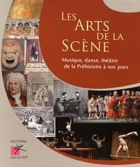 Sylvie Aubry et Antoine Auger - Les arts de la scène - Musique, danse, théâtre de la Préhistoire à nos jours. 1 Cédérom