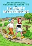 Joce Lyne et Jean-Louis Pesch - Sylvain et Sylvette Tome 1 : La forêt mystérieuse.