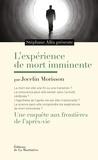 Jocelin Morrison - L'expérience de mort imminente - Une enquête aux frontières de l'après-vie.
