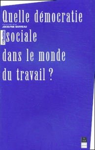 Quelle démocratie sociale dans le monde du travail ?.pdf