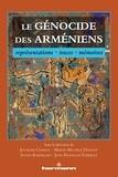 Joceline Chabot et Marie-Michèle Doucet - Le génocide des Arméniens - Représentations, traces, mémoires.