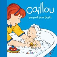 Joceline Sanschagrin et Pierre Brignaud - Caillou prend son bain.