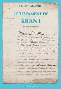 Jocelyn Aymard - Le testament de Krant Tome 2 : Le monde englouti.