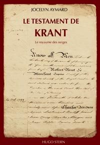 Jocelyn Aymard - Le testament de Krant - Le royaume des neiges.