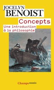 Jocelyn Benoist - Concepts - Introduction à l'analyse.