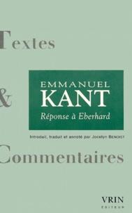 Jocelyn Benoist - EMMANUEL KANT. - Réponse à Eberhard.