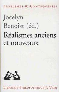 Jocelyn Benoist - Réalismes anciens et nouveaux.
