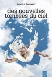 Jocelyn Boisvert et Carl Pelletier - Des nouvelles tombées du ciel.