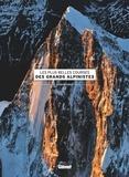Jocelyn Chavy - Les plus grandes courses des grands alpinistes.