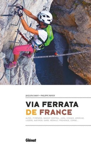 Jocelyn Chavy et Philippe Royer - Via ferrata de France.