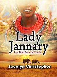 Jocelyn Christopher - Lady jannary - Les histoires de dada 2020.