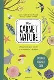 Jocelyn de Kwant et Clare Owen - Mon carnet nature - 365 activités pour ralentir et se reconnecter à la nature.