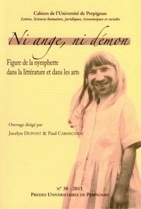 Jocelyn Dupont et Paul Carmignani - Ni ange, ni démon - Figure de la nymphette dans la littérature et dans les arts.