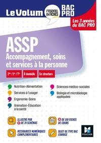 Jocelyn Garnier et Carine Carrère - Le Volum' Bac pro -  ASSP - Accompagnement, soins et services à la personne - Révision entraînement.