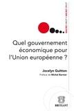 Jocelyn Guitton et Michel Barnier - Quel gouvernement économique pour l'Union européenne.