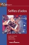 Jocelyn Lachance et Yann Leroux - Selfies d'ados.