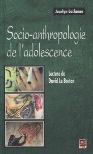 Jocelyn Lachance - Socio-anthropologie de l'adolescence - Lecture de David Le Breton.