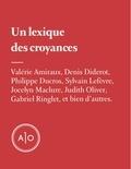 Jocelyn Maclure et Sylvain A. Lefèvre - Un lexique des croyances.