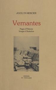 Jocelyn Mercier et Jean-Paul Dumont - Vernantes - Pages d'Histoire, images d'autrefois.