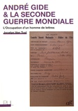 Jocelyn Van Tuyl - André Gide & la Seconde Guerre mondiale - L'Occupation d'un homme de lettres.