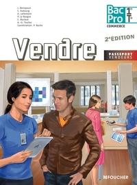 Jocelyne Benayoun et Sylvie Dubourg - Vendre Bac Pro Commerce 1e et Tle.