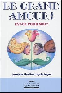 Jocelyne Bisaillon - Le grand amour ! - Est-ce pour moi ?.