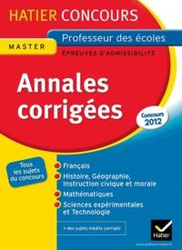 Jocelyne Blanchefleur-Faillard et Pierre Fleury - Annales corrigées concours de professeur des écoles - Epreuves écrites d'admissibilité.