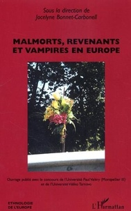 Jocelyne Bonnet-Carbonell - Malmorts, revenants et vampires en Europe.