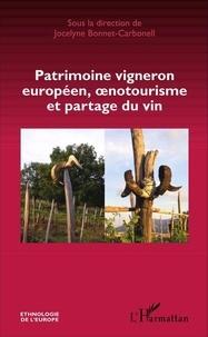 Jocelyne Bonnet-Carbonell - Patrimoine vigneron européen, oenotourisme et partage du vin.