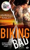 Jocelyne Bourbonnière et Morticia Knight - Biking Bad - Sexy Stories.