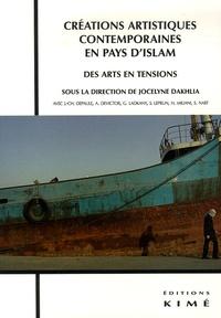 Créations artistiques contemporaines en pays dIslam - Des arts en tensions.pdf