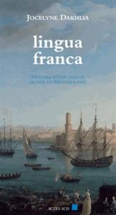 Jocelyne Dakhlia - Lingua Franca.