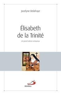 Elisabeth de la Trinité - Un grand silence amoureux.pdf