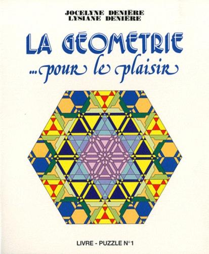 Jocelyne Denière - La géometrie... pour le plaisir.