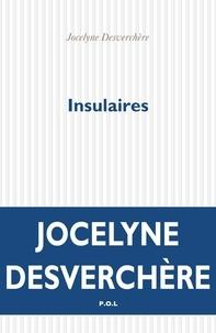 Jocelyne Desverchère - Insulaires.