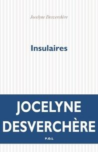 Meilleurs livres à télécharger gratuitement sur kindle Insulaires par Jocelyne Desverchère PDF in French 9782818049396