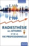 Jocelyne Fangain - Radiesthésie des affaires et de la vie professionnelle.